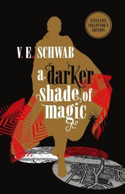 Darker Shade of Magic: Collector's Edition, A