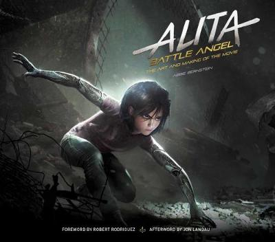 Alita: Battle Angel – The Art and Making of the Movie
