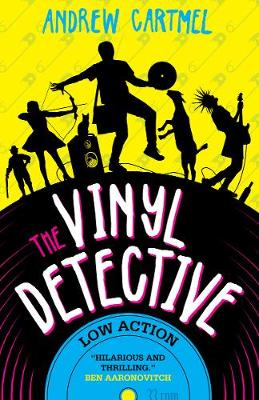 Vinyl Detective: Low Action (Vinyl Detective 5), The