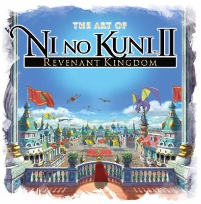 Art of Ni No Kuni 2, The: Revenant Kingdom