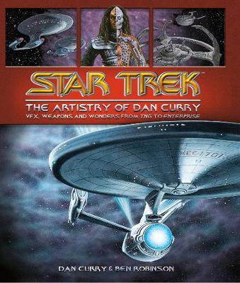 Star Trek: The Visual Artistry of Dan Curry