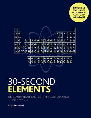 30-Second Elements: The 50 most significant elements, each e...
