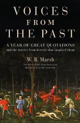 Voices From the Past: A year of great quotations – and...