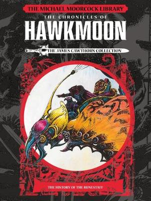 Michael Moorcock Library: Hawkmoon – History of the Ru...