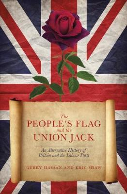 People's Flag and the Union Jack, The: An Alternative ...