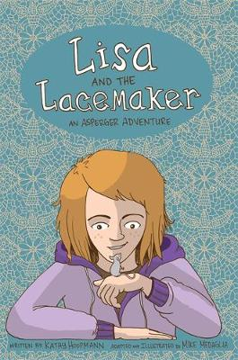 Lisa and the Lacemaker – The Graphic Novel: An Asperger Adventure