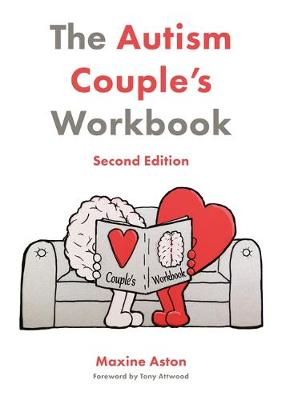 Autism Couple's Workbook, Second Edition, The