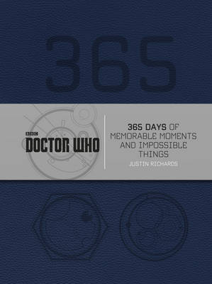Doctor Who: 365 Days of Memorable Moments and Impossible Thi...
