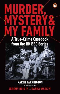 Murder, Mystery and My Family: A True-Crime Casebook from th...