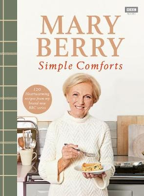 Signed Bookplate Edition: Mary Berry's Simple Comforts