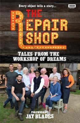 Repair Shop: Tales from the Workshop of Dreams, The