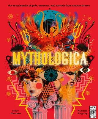 Mythologica: An encyclopedia of gods, monsters and mortals f...