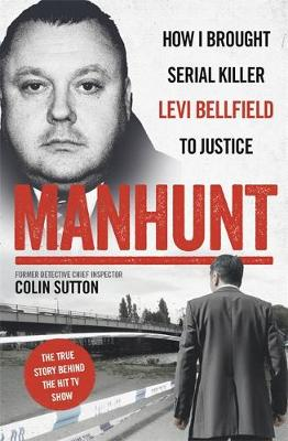 Manhunt: The true story behind the hit TV drama about Levi B...