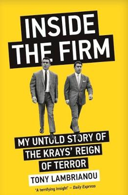 Inside the Firm – The Untold Story of The Krays'...