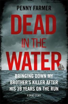 Dead in the Water: The book that inspired the successful BBC...