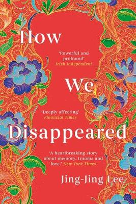 How We Disappeared: LONGLISTED FOR THE WOMEN'S PRIZE F...