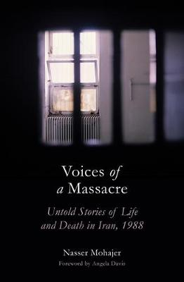 Voices of a Massacre: Untold Stories of Life and Death in Ir...