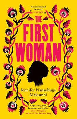 First Woman, The: 'Fantastic… Packed with passion and drama' Daily Mail
