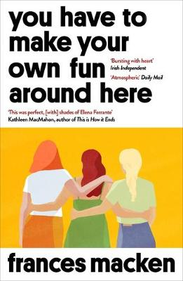 You Have to Make Your Own Fun Around Here: Longlisted for th...