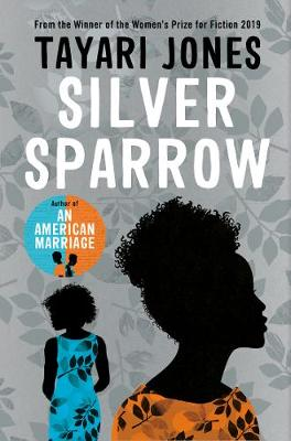 Signed Bookplate Edition Silver Sparrow: From the Winner of the Women's Prize for Fiction, 2019 (Copy)