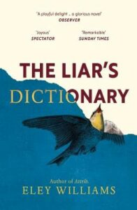 Liar's Dictionary, The: Longlisted for The Desmond Elliott Prize 2021