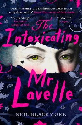 Intoxicating Mr Lavelle, The: Shortlisted for the Polari Boo...