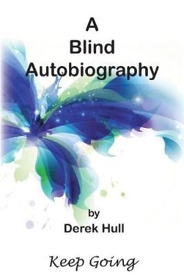 Blind Autobiography, A: Keep Going