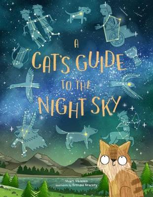 Cat's Guide to the Night Sky, A