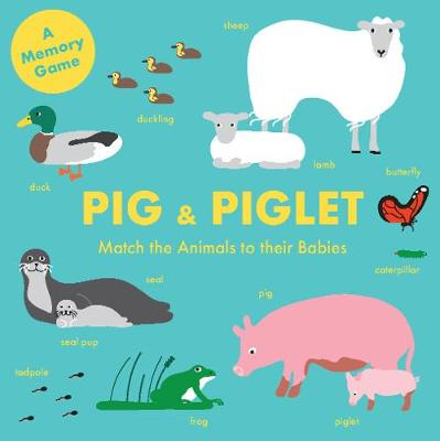 Pig and Piglet: Match the Animals to Their Babies