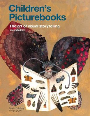 Children's Picturebooks Second Edition: The Art of Vis...