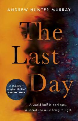 Last Day, The: The Sunday Times bestseller and one of their best books of 2020