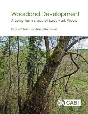 Woodland Development: A Long-term Study of Lady Park Wood
