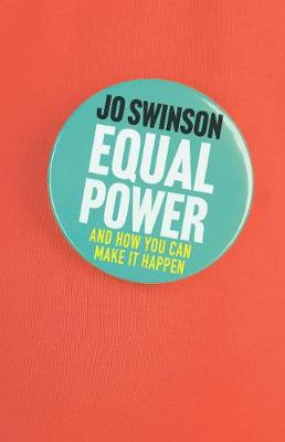 Equal Power: Gender Equality and How to Achieve It