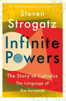 Infinite Powers: The Story of Calculus – The Language of the Universe