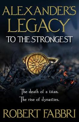 Alexander's Legacy: To The Strongest