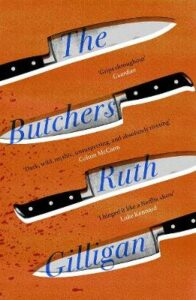 Butchers, The: Winner of the 2021 RSL Ondaatje Prize