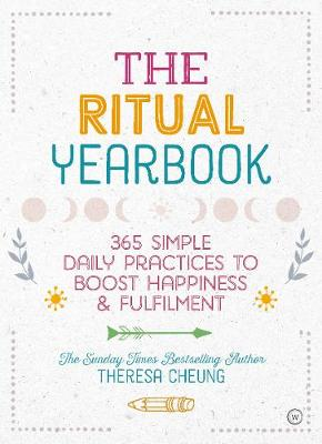 Ritual Yearbook, The: 365 Simple Daily Practices to Boost Ha...