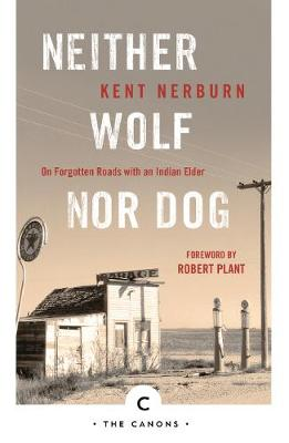 Neither Wolf Nor Dog: On Forgotten Roads with an Indian Elde...