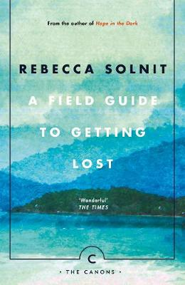 Field Guide To Getting Lost, A