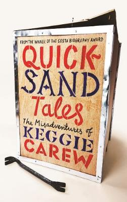 Quicksand Tales: The Misadventures of Keggie Carew