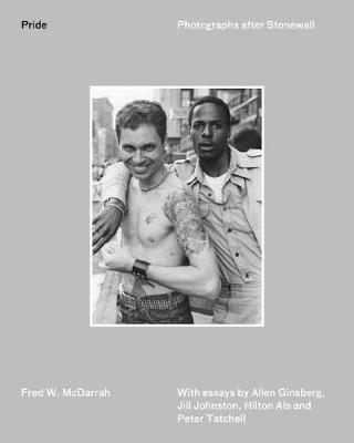 Pride: Photographs After Stonewall