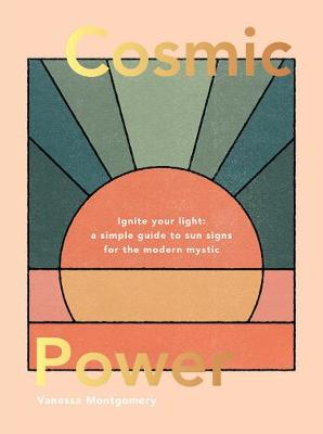 Cosmic Power: Ignite your light – a simple guide to su...