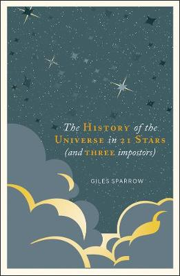 History of the Universe in 21 Stars, A: (and 3 Imposters)