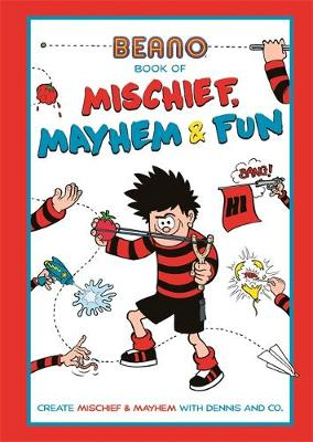 Beano Book of Mischief, Mayhem and Fun