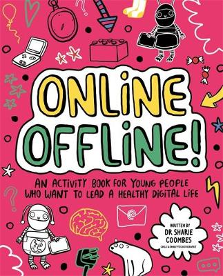 Online Offline! Mindful Kids: An activity book for young peo...