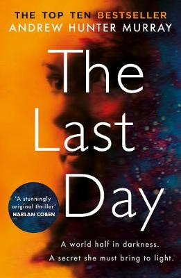 Last Day, The: The Sunday Times bestseller