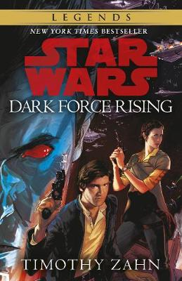 Dark Force Rising: Book 2 (Star Wars Thrawn trilogy)