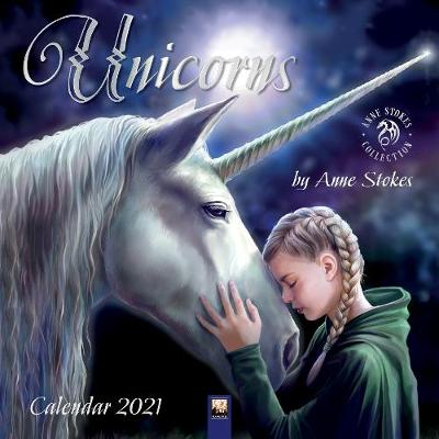 Unicorns by Anne Stokes Wall Calendar 2021 (Art Calendar)