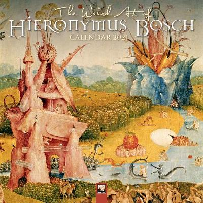 Weird Art of Hieronymus Bosch Wall Calendar 2021 (Art Calendar), The