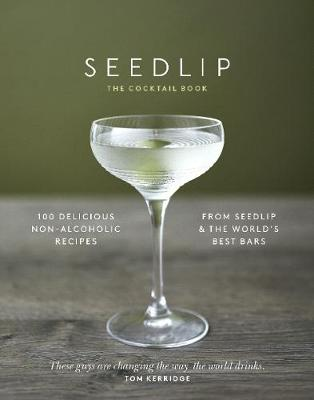 Seedlip Cocktail Book, The